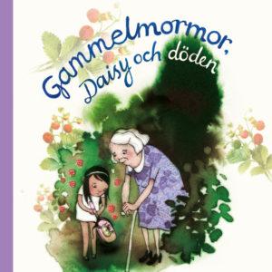 Gammelmormor, Daisy och döden_square