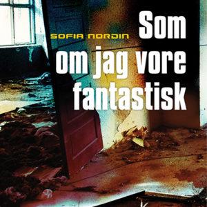 Som_om_jag_vore_fantastisk_square
