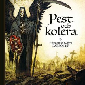 Pest och Kolera_omslag3.indd